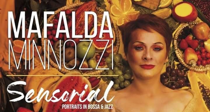 "Mafalda Minnozzi & American Quintet: ""SENSORIAL – Portraits in Bossa & Jazz"""